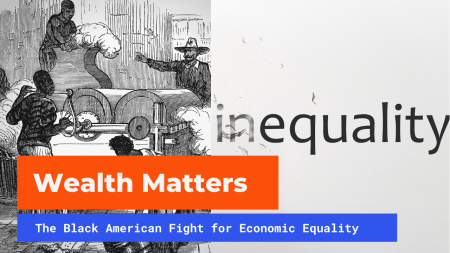 The Black American Fight for Economic Equality
